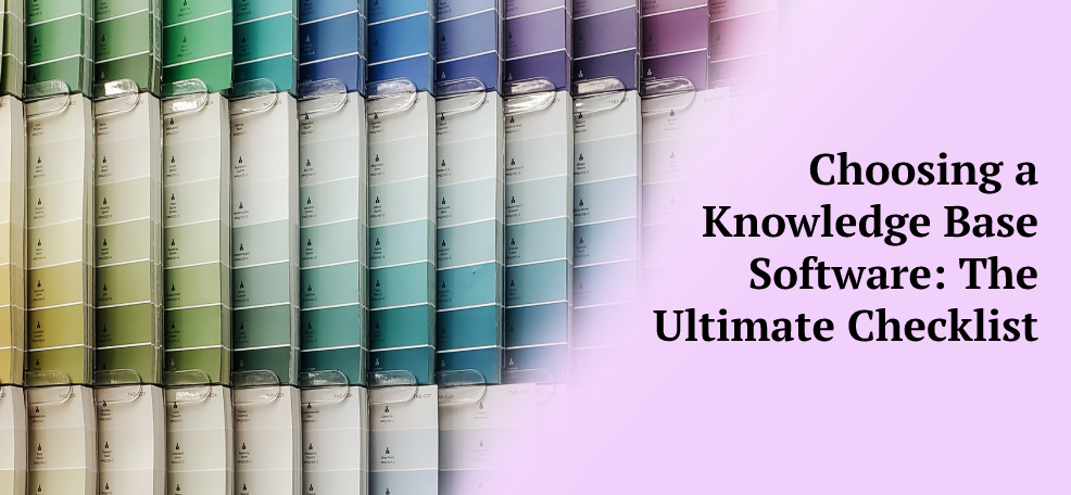 Choosing a Knowledge Base Software: The Ultimate Checklist