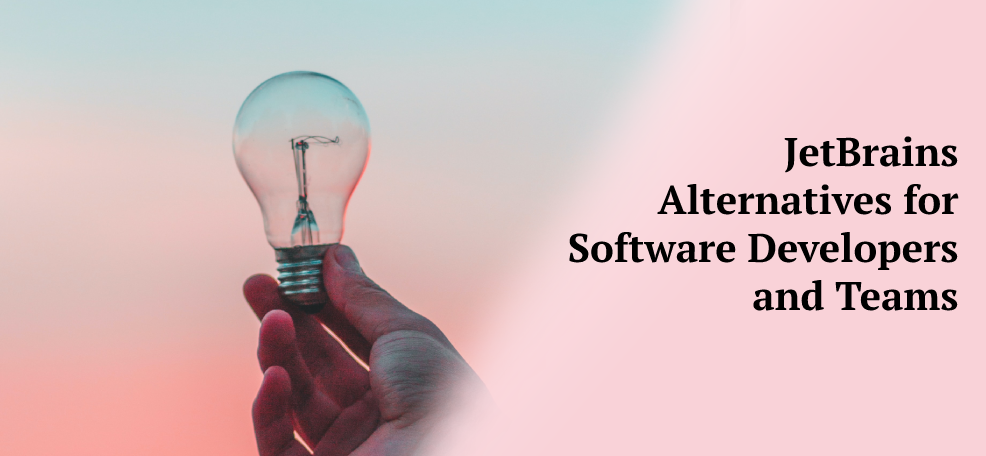 JetBrains Alternatives for Software Developers and Teams